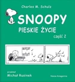 Okładka książki Snoopy: Pieskie życie - część 2