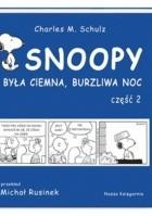 Snoopy: Była ciemna, burzliwa noc - część 2