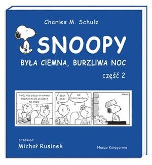 Okładka książki Snoopy: Była ciemna, burzliwa noc - część 2