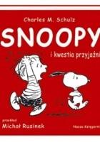 Snoopy i kwestia przyjaźni