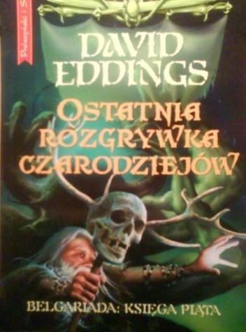 Okładka książki Ostatnia Rozgrywka Czarodziejów