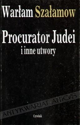 Okładka książki Procurator Judei i inne utwory