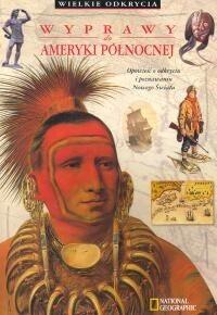 Okładka książki Wyprawy do Ameryki Północnej