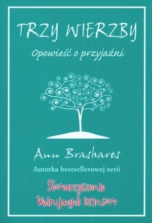 Okładka książki Trzy Wierzby. Opowieść o przyjaźni