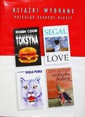 Okładka książki KSIĄŻKI WYBRANE: Toksyna; Only love; Ucieczka Natana; Biała puma