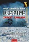 Okładka książki Icefire znaczy zagłada