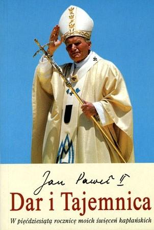 Okładka książki Dar i Tajemnica. W pięćdziesiątą rocznicę moich święceń kapłańskich