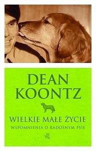 Okładka książki Wielkie małe życie. Wspomnienia o radosnym psie