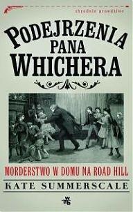 Okładka książki Podejrzenia pana Whichera. Morderstwo w domu na Road Hill