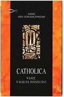 Okładka książki Catholica: Wierzę w kościół powszechny