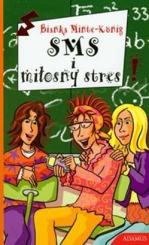 Okładka książki SMS i miłosny stres