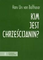 Okładka książki Kim jest chrześcijanin?