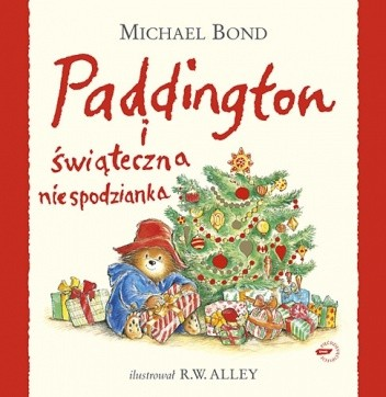 Okładka książki Paddington i świąteczna niespodzianka