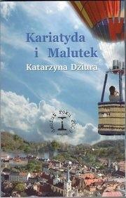 Okładka książki Kariatyda i Malutek