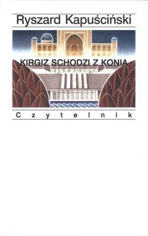 Okładka książki Kirgiz schodzi z konia