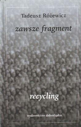 Okładka książki Zawsze fragment, recycling
