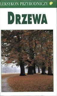 Okładka książki Leksykon przyrodniczy. Drzewa