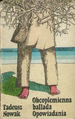 Okładka książki Obcoplemienna ballada; opowiadania