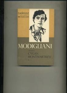 Okładka książki Modligliani. Cz. 1: Cygan Montmartre'u