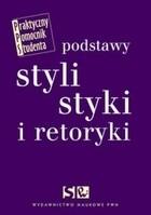 Okładka książki Podstawy stylistyki i retoryki