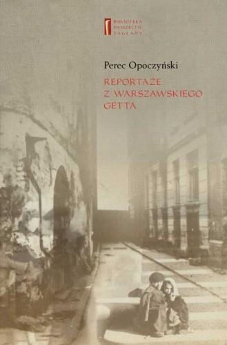Okładka książki Reportaże z warszawskiego getta