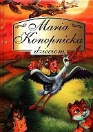 Okładka książki Maria Konopnicka dzieciom