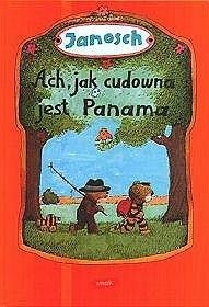 Okładka książki Ach, jak cudowna jest Panama