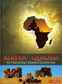Okładka książki Afryka - quadem po przygodę i rekord Guinnessa