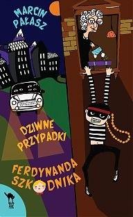 Okładka książki Dziwne przypadki Ferdynanda Szkodnika