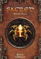Sacred. Anielska Krew. Kroniki Ancarii 1