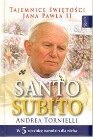 Okładka książki Santo Subito. Tajemnice świętości Jana Pawła II