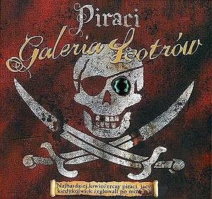 Okładka książki Piraci. Galeria łotrów