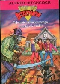 Okładka książki Tajemnica złowieszczego stracha na wróble