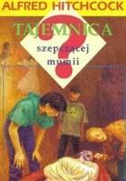Tajemnica szepczącej mumii