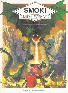 Okładka książki Smoki. Mity i legendy