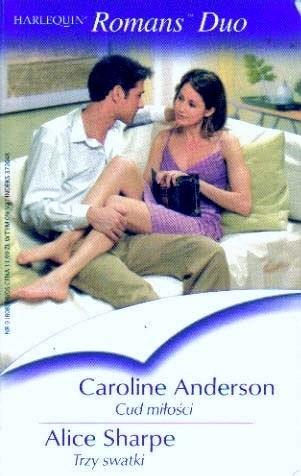 Okładka książki Cud miłości. Trzy swatki