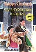 Okładka książki Czarnoksiężnik Kadehar