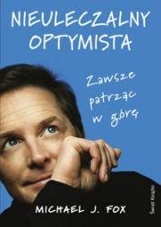 Okładka książki Nieuleczalny optymista: zawsze patrząc w górę