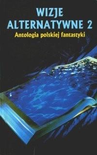 Okładka książki Wizje alternatywne 2
