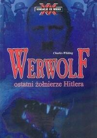 Okładka książki Werwolf : ostatni żołnierze Hitlera