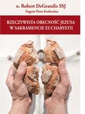 Okładka książki Rzeczywista obecność Jezusa w sakramencie Eucharystii