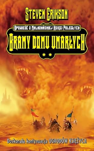 Bramy domu umarłych - Malazańska Księga Poległych Tom 2 - Steven Erikson