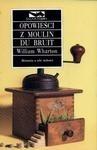 Okładka książki Opowieści z Moulin du Bruit
