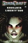 Okładka książki Starcraft: Krucjata Liberty'ego