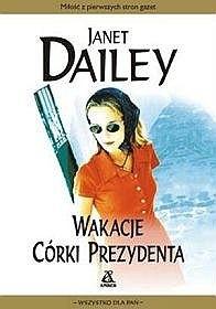 Okładka książki Wakacje córki prezydenta