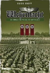 Okładka książki Wehrmacht. Od inwazji na Polskę do kapitulacji