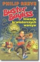 Okładka książki Buster Bayliss. Inwazja krwiożerczych warzyw
