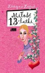 Okładka książki Miłość Trzynastolatki
