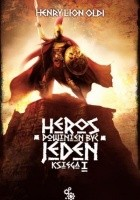 Heros powinien być jeden: księga I
