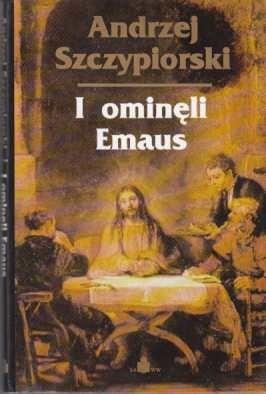 Okładka książki I ominęli Emaus